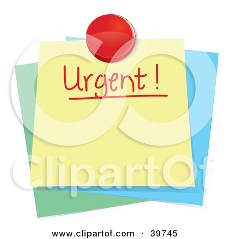 Clipart Illustration of an Urgent Sticky Note Message Tacked On Top Of Other Notes by Frog974
