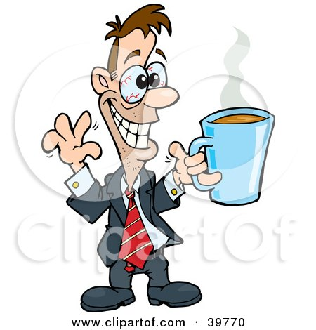 Clipart Illustration of a Hyper And Jittery Businessman With Red Eyes, Holding Up A Cup Of Coffee by Dennis Holmes Designs