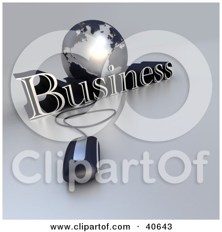 Clipart Illustration of a 3d Computer Mouse Wired To A Silver Globe And The Word Business by Frank Boston