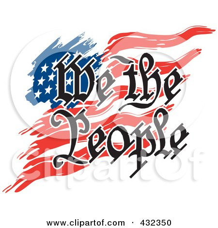 Royalty-Free (RF) Clipart Illustration of We The People Text Over An American Flag by Johnny Sajem