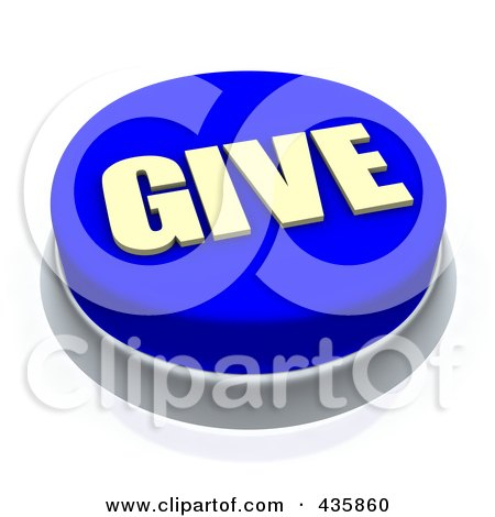 Royalty-Free (RF) Clipart Illustration of a 3d Blue Give Push Button by Jiri Moucka