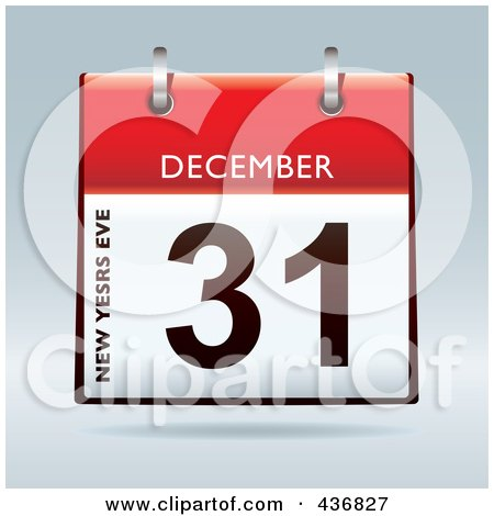 Royalty-Free (RF) Clipart Illustration of a 3d December 31st, New Years Eve Calendar by michaeltravers