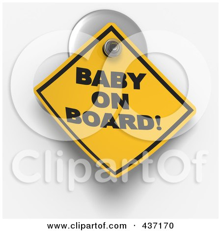 Royalty-Free (RF) Clipart Illustration of a 3d Baby On Board Warning Sign On A Suction Cup by Tonis Pan