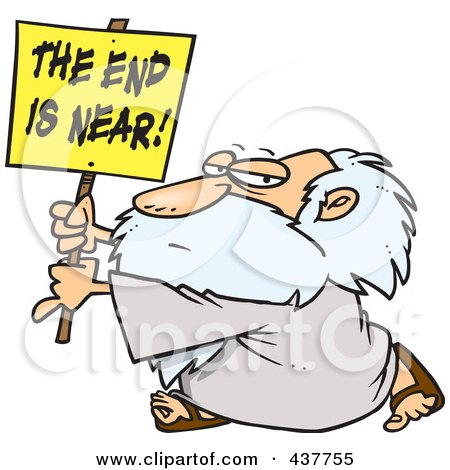 Royalty-Free (RF) Clip Art Illustration of a Cartoon Man Holding A The End Is Near Sign by Ron Leishman