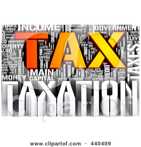 Royalty-Free (RF) Clip Art Illustration of a 3d Tax Word Collage - 1 by MacX