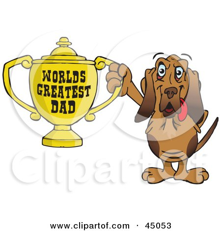 Royalty-free (RF) Clipart Illustration of a Bloodhound Dog Character Holding A Golden Worlds Greatest Dad Trophy by Dennis Holmes Designs