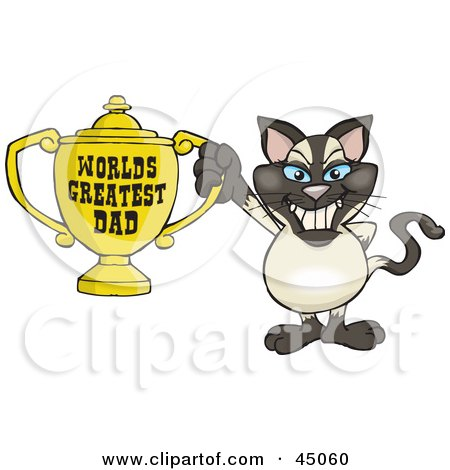Royalty-free (RF) Clipart Illustration of a Siamese Cat Character Holding A Golden Worlds Greatest Dad Trophy by Dennis Holmes Designs