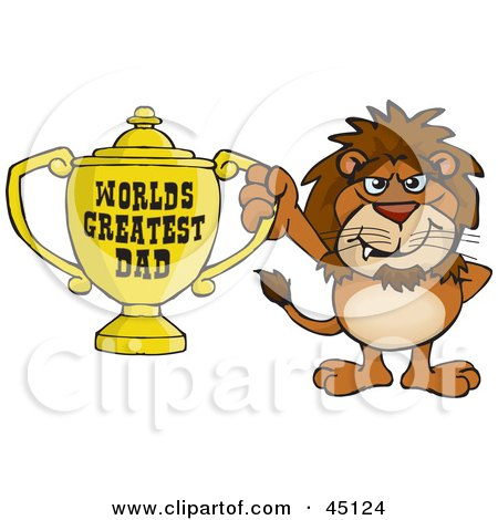 Royalty-free (RF) Clipart Illustration of a Lion Wildcat Character Holding A Golden Worlds Greatest Dad Trophy by Dennis Holmes Designs
