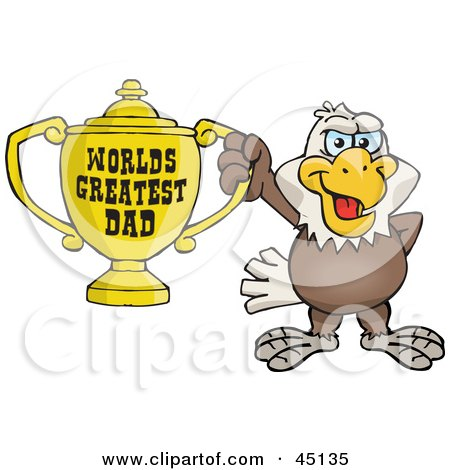 Royalty-free (RF) Clipart Illustration of a Bald Eagle Bird Character Holding A Golden Worlds Greatest Dad Trophy by Dennis Holmes Designs