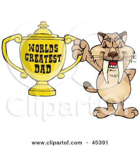 Royalty-free (RF) Clipart Illustration of a Sabre Tooth Tiger Character Holding A Golden Worlds Greatest Dad Trophy by Dennis Holmes Designs
