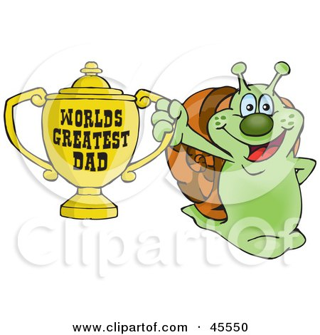 Royalty-free (RF) Clipart Illustration of a Snail Character Holding A Golden Worlds Greatest Dad Trophy by Dennis Holmes Designs