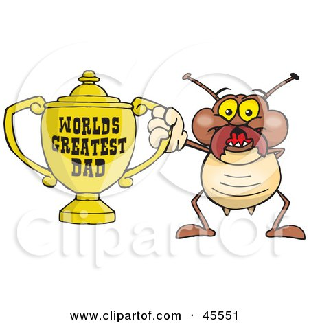 Royalty-free (RF) Clipart Illustration of a Termite Character Holding A Golden Worlds Greatest Dad Trophy by Dennis Holmes Designs