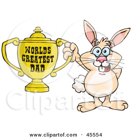 Royalty-free (RF) Clipart Illustration of a Rabbit Character Holding A Golden Worlds Greatest Dad Trophy by Dennis Holmes Designs