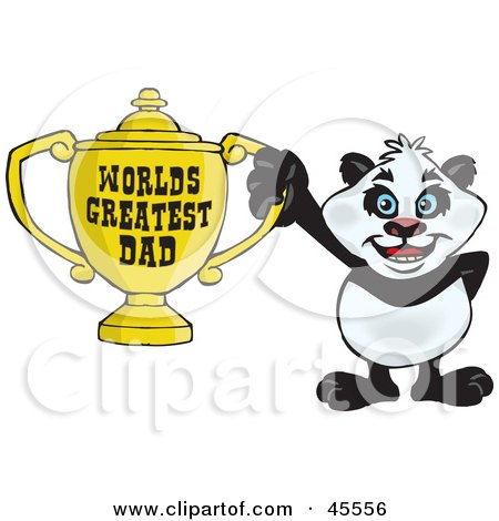Royalty-free (RF) Clipart Illustration of a Giant Panda Character Holding A Golden Worlds Greatest Dad Trophy by Dennis Holmes Designs
