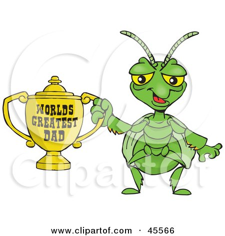 Royalty-free (RF) Clipart Illustration of a Praying Mantis Character Holding A Golden Worlds Greatest Dad Trophy by Dennis Holmes Designs