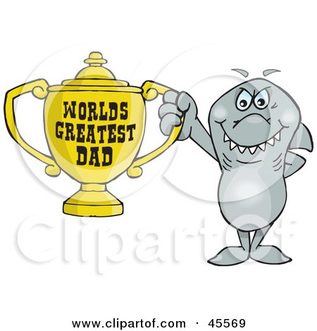 Royalty-free (RF) Clipart Illustration of a Shark Character Holding A Golden Worlds Greatest Dad Trophy by Dennis Holmes Designs