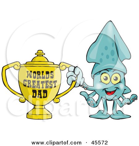 Royalty-free (RF) Clipart Illustration of a Squid Character Holding A Golden Worlds Greatest Dad Trophy by Dennis Holmes Designs