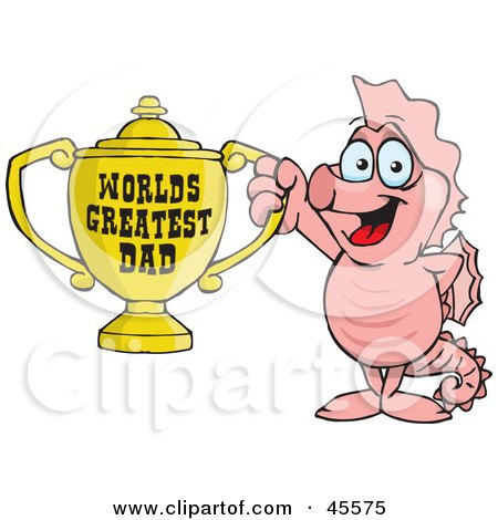 Royalty-free (RF) Clipart Illustration of a Seahorse Character Holding A Golden Worlds Greatest Dad Trophy by Dennis Holmes Designs