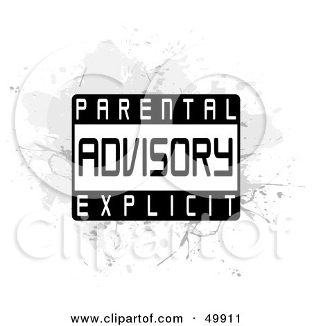 Royalty-Free (RF) Clipart Illustration of a Parental Advisory Explicit Label On Gray Grunge On White by Arena Creative