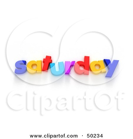 Royalty-Free (RF) 3D Clipart Illustration of Colorful Letters Spelling Out Saturday by Frank Boston