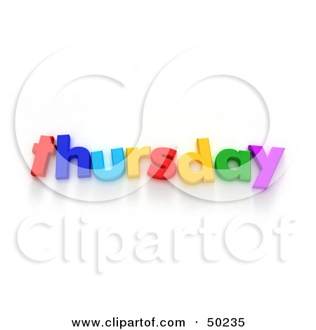 Royalty-Free (RF) 3D Clipart Illustration of Colorful Letters Spelling Out Thursday by Frank Boston