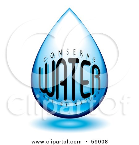 Royalty-Free (RF) Clipart Illustration of a Blue Conserve Water Pure By Nature Water Droplet by michaeltravers