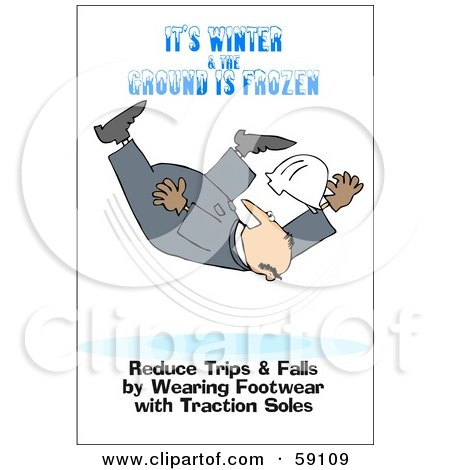 Royalty-Free (RF) Clipart Illustration of a Falling Worker With Text Reading It's Winter And The Ground Is Frozen. Reduce Trips And Falls By Wearing Footwear With Traction Soles by djart