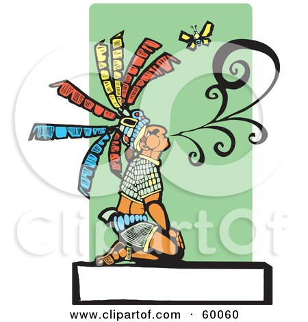 Royalty-Free (RF) Clipart Illustration of a Kneeling Mayan Chief Blowing Smoke Near A Butterfly, Over A Blank Sign by xunantunich