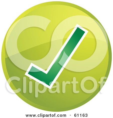 Royalty-free (RF) Clipart Illustration of a Round Green Check Mark Internet Browser Button by Kheng Guan Toh
