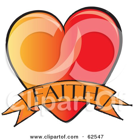 Royalty-Free (RF) Clipart Illustration of a Red And Orange Heart With A Faith Banner by Pams Clipart