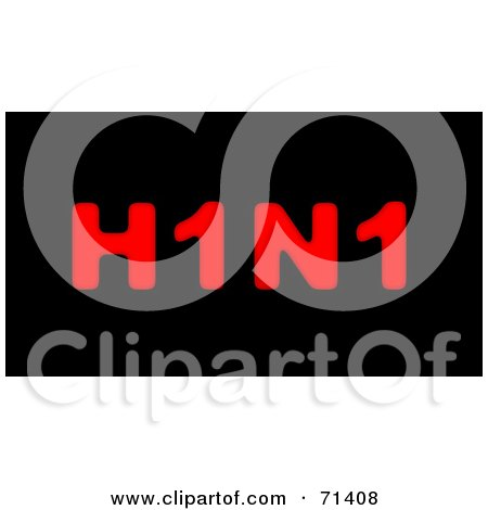 Royalty-Free (RF) Clipart Illustration of Bold Red H1N1 Text On Black by oboy