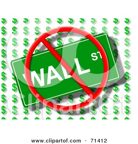 Royalty-Free (RF) Clipart Illustration of a Prohibition Sign Over A Wall Street Sign Over Dollar Symbols by oboy