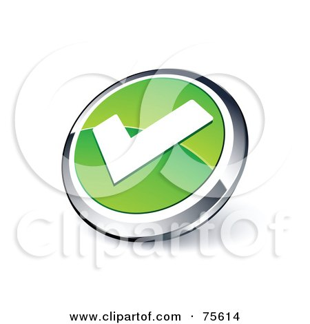 Royalty-Free (RF) Clipart Illustration Of A Round Green And Chrome 3d Check Mark Web Site Button by beboy