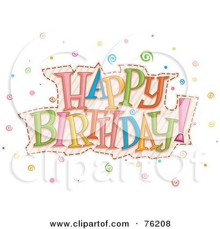 76208 Royalty Free RF Clipart Illustration Of A Colorful Happy Birthday Swirl Greeting - ~Aquarian~ (Mishaal) Birthday