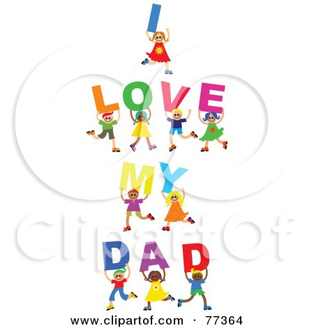 Royalty-Free (RF) Clipart Illustration of a Group Of Diverse Children Spelling I Love My Dad by Prawny