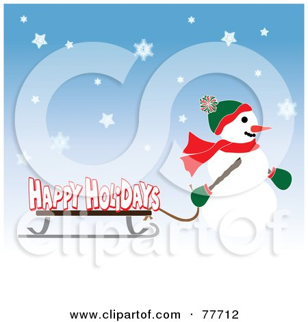 Royalty-Free (RF) Clipart Illustration of a Happy Holidays Greeting Of A Snowman Pulling A Sled Through The Snow by Pams Clipart