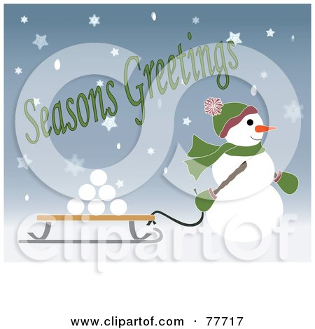 Royalty-Free (RF) Clipart Illustration of a Seasons Greetings Of A Snowman Pulling Snowballs On A Sled Through The Snow by Pams Clipart