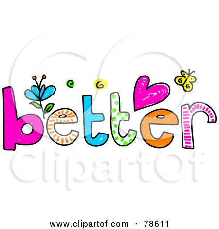 Royalty-Free (RF) Clipart Illustration of a Colorful Better Word With Hearts, Flowers And Butterflies by Prawny