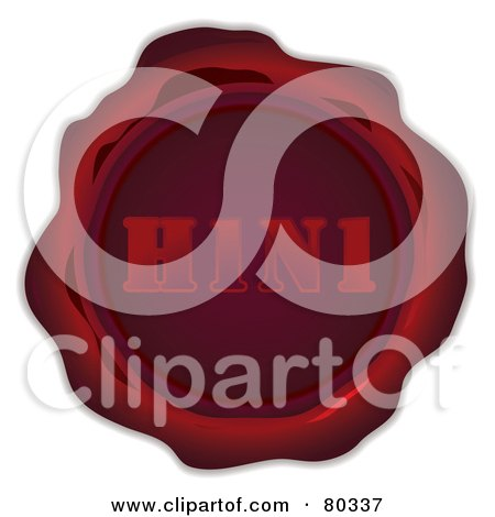 Royalty-Free (RF) Clipart Illustration of a Red Wax Seal Stamped With H1N1 by michaeltravers