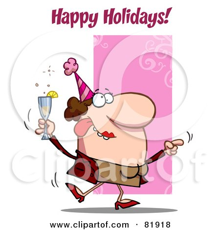 Royalty-Free (RF) Clipart Illustration of a Happy Holidays  Greeting Of A Drunk Dancing Woman Holding Bubbly At A Party by Hit Toon