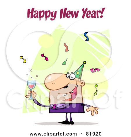 Royalty-Free (RF) Clipart Illustration of a Happy New Year Greeting Of A Man Toasting At A Party - Version 4 by Hit Toon