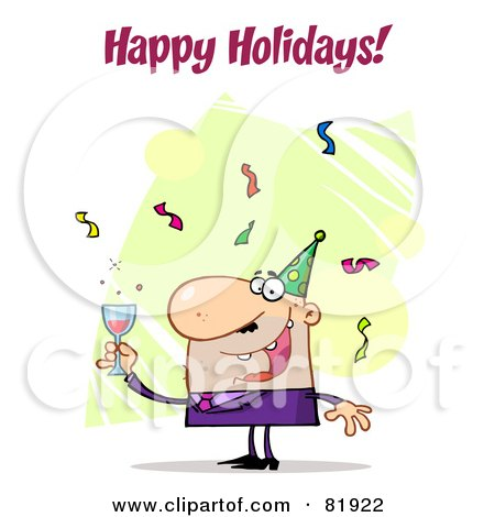 Royalty-Free (RF) Clipart Illustration of a Happy Holidays Greeting Of A Man Toasting At A Party by Hit Toon