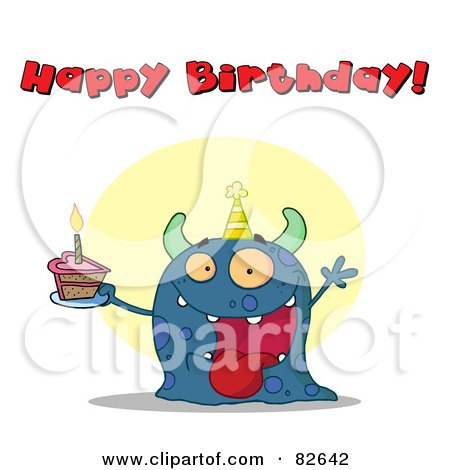Royalty-Free (RF) Clipart Illustration of a Happy Birthday Text Above A Blue Birthday Monster Wearing A Hat And Holding Cake by Hit Toon