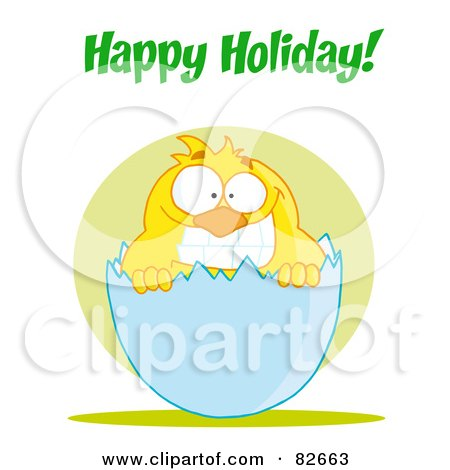 Royalty-Free (RF) Clipart Illustration of Happy Holiday Text Above A Yellow Chick Smiling And Peeking Out Of An Egg Shell by Hit Toon