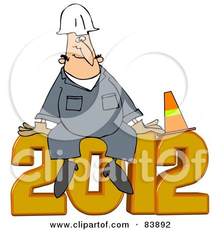 Royalty-Free (RF) Clipart Illustration of a Worker Man Sitting With A Cone On Top Of 2012 by djart