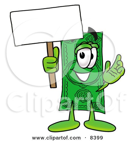 Clipart Picture of a Dollar Bill Mascot Cartoon Character Holding a Blank Sign by Toons4Biz