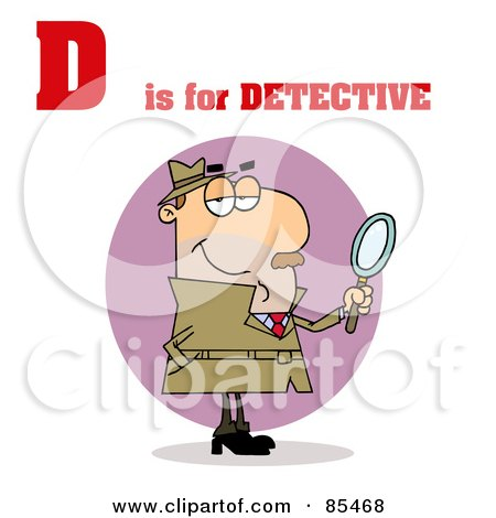 Royalty-Free (RF) Clipart Illustration of a Detective With D Is For Detective Text by Hit Toon