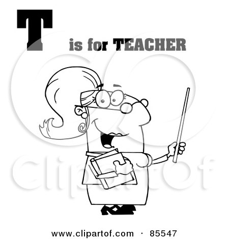 Royalty Free RF Clipart Illustration Of An Outlined Female Teacher With T Is For Teacher Text