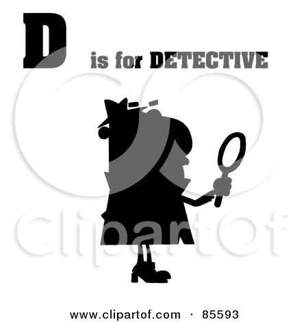 Royalty-Free (RF) Clipart Illustration of a Silhouetted Detective With D Is For Detective Text by Hit Toon