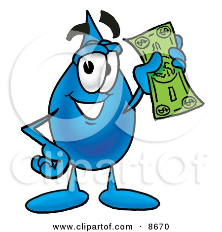 Clipart Picture of a Water Drop Mascot Cartoon Character Holding a Dollar Bill by Toons4Biz